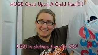 HUGE Once Upon a Child Haul for 3 Kids!