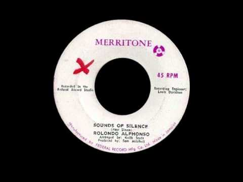 Sounds Of Silence - Roland Alphonsho [With Lynn Taitt Band] [Merritone JA]