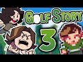 Golf Story: Dan is Good - PART 3 - Game Grumps VS