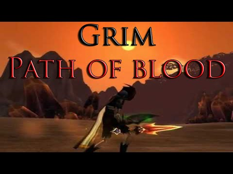 Grim - Path of Blood - 60 Undead Rogue PVP HD