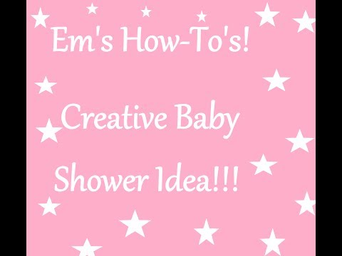 Em's How-To! Creative Baby Shower Gift Idea!