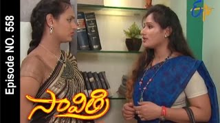 Savithri | 14th January 2017| Full Episode No 558| ETV Telugu