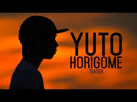 Yuto Horigome teaser - January 07, 2017 full part online