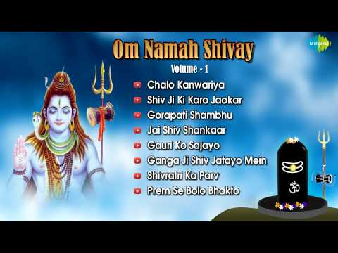 Om Nama Shivaya - Lord Shiva Songs - Shravan - Shiv Bhakti - Devotional Songs - Vol 1 video