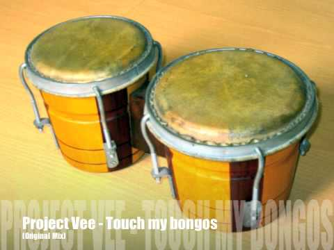 Project Vee - Touch My Bongos video