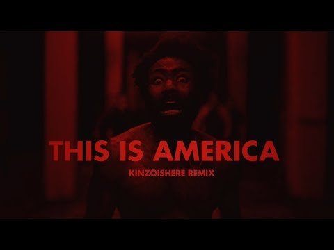 CHILDISH GAMBINO (THIS IS AMERICA KINZOisHERE remix) MP3