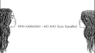 download lagu No Way - Fifth Harmony Sub. Español + gratis