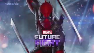 DEADPOOL IS COMING  !!!  MARVEL FUTURE FIGHT