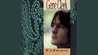 Gene Clark - Couldn't Believe Her