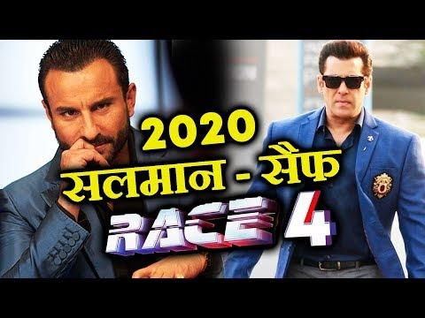 RACE 4 में होंगे दोनों KHANS, Salman और Saif मिलकर करेंगे धमाका
