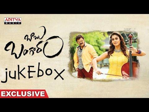 Baabu Bangaaram Telugu Full Songs Jukebox || Venkatesh , Nayanthara, Maruthi, Ghibran