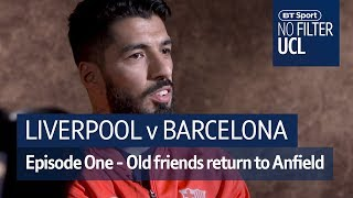 Liverpool vs Barcelona | Klopp, Suarez, Alexander-Arnold | No Filter UCL