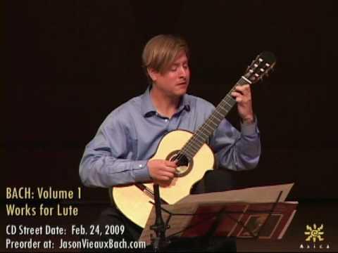 Jason Vieaux: Bach BWV 995 Prelude