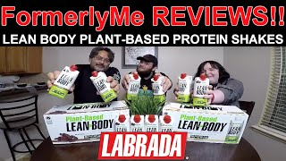 FormerlyMe Reviews NEW Lean Body Plant-Based Protein Shakes by Labrada