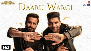 Daaru Wargi Audio Why Cheat India Emraan Hashmi Guru Randhawa Shreya Dhanwanthary T Series