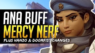 Overwatch BIG CHANGES - Ana BUFF! Mercy NERF! Hanzo and Doomfist changes!