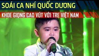 'Soái ca nhí' Quốc Dương khoe giọng hát cao vút với Tre Việt Nam | Thử Tài Siêu Nhí 2017 | Tập 14