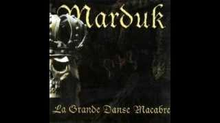 Watch Marduk La Grande Danse Macabre video