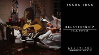 download lagu Young Thug - Relationship Feat. Future gratis