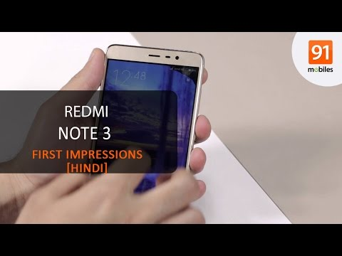 Xiaomi Redmi Note 3: First Look   Hands on   Price [Hindi-हिन्दी]