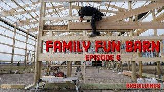 Family Fun Barn Episode 6