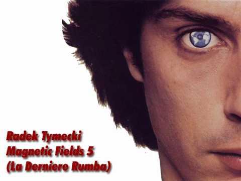 Radek Tymecki - Magnetic Fields 5 (La Derniere Rumba) replica