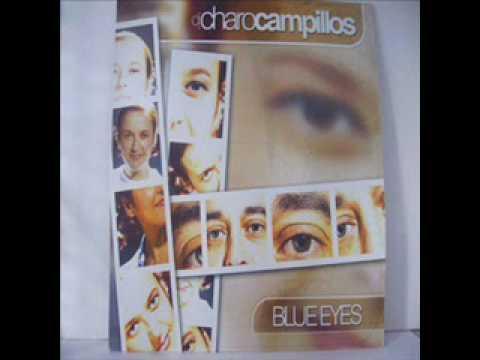DJ Charo Campillos - Blue Eyes