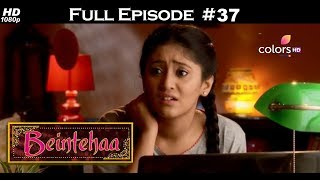 Beintehaa - Full Episode 37 - With English Subtitles