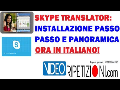 SKYPE TRANSLATOR IN ITALIANO: INSTALLAZIONE PASSO PASSO E PANORAMICA - VIDEORIPETIZIONI