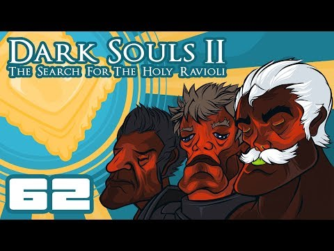 Let's Play Dark Souls 2: The Search For The Holy Ravioli [Co-Op] - Part 62 - Overcomplicating Things
