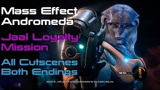 MASS EFFECT ANDROMEDA | Jaal Loyalty Mission Cutscenes and Both Endings