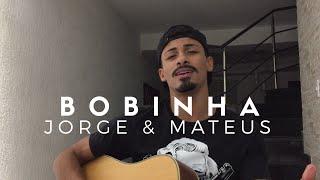 download musica Bobinha - Jorge e Mateus Cover - Pedro Mendes
