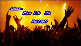 Artuan   Disco Polo Mix Vol 4 2014