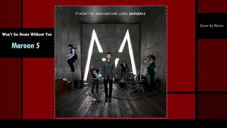 Download Lagu [Thai Version]Maroon 5 - Won't Go Home Without You (Cover ภาษาไทย) by Neww Gratis STAFABAND