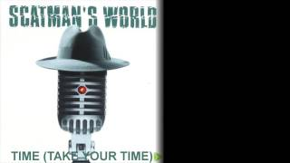 Watch Scatman John Time take Your Time video