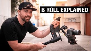What Is B ROLL?  Plus 3 Tips to Get CINEMATIC Footage