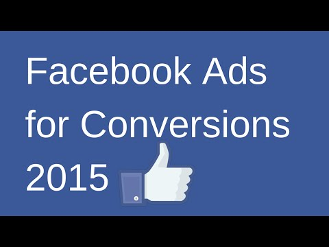 Facebook Ads Tutorial 2015 for Conversions to Website + Facebook Advertising Power Editor Training