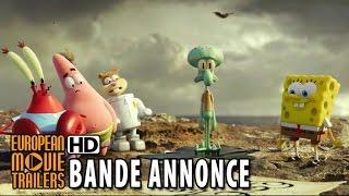 BOB L'EPONGE Bande-annonce Officielle #4 VF (2015) HD