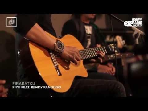 LIVE & LOUD : PIYU FEAT. RENDY PANDUGO & MONROE - FIRASATKU