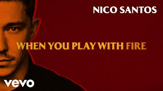 Nico Santos - Play With Fire (Lyric Video)