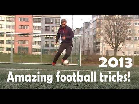 The Most Amazing Football Skills 2013
