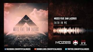 Mozes Feat. Dan Lazerus - Faith In Me (Radio Version)