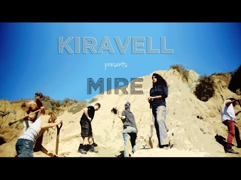 Mire Official Music Video by Indie Music Artist Kiravell