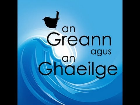 An Greann agus an Ghaeilge | Humor and the Irish Language