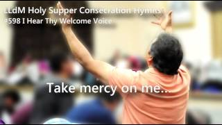 #598 I Can Hear Thy Voice - LLdM Holy Supper Consecration