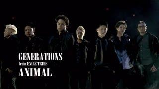 GENERATIONS from EXILE TRIBE / ANIMAL (Short Version) (字幕あり)