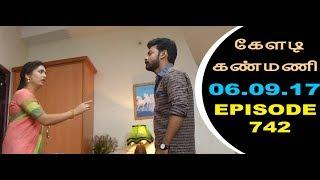Keladi Kanmani Sun Tv Episode  742 06/09/2017