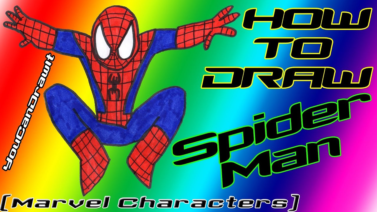 how to draw spiderman marvel characters youcandrawit