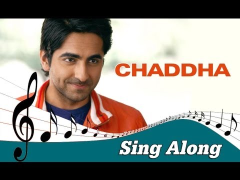 Chaddha - Full Song with Lyrics - Vicky Donor