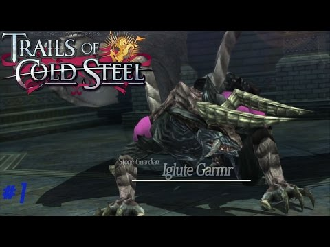 [Guide Trails of Cold Steel] Iglute Garmr (Hard) [PS3]